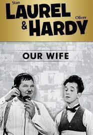 subtitrare Laurel & Hardy Our Wife