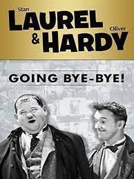 subtitrare Laurel & Hardy Going Bye-Bye!