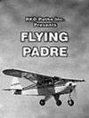 subtitrare Flying Padre: An RKO-Pathe Screenliner