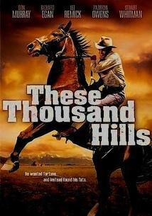 Subtitrare These Thousand Hills (1959)