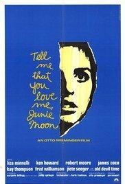 subtitrare Tell Me That You Love Me, Junie Moon
