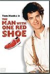 Subtitrare The Man with One Red Shoe (1985)