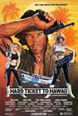 Subtitrare Hard Ticket to Hawaii (1987)