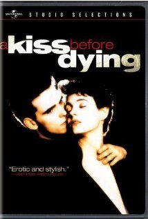 Subtitrare A Kiss Before Dying (1991)