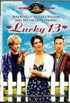 Veja o  Lucky 13 (2004) filme online gratuito com legendas..