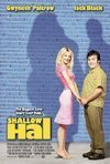 Veja o  Shallow Hal (2001) filme online gratuito com legendas..