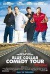 Veja o  Blue Collar Comedy Tour: The Movie (2003) filme online gratuito com legendas..