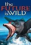 subtitrare The Future Is Wild