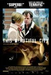 Subtitrare This Beautiful City (2007)