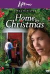 Veja o  Home by Christmas (2006) (TV) filme online gratuito com legendas..