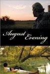 subtitrare August Evening