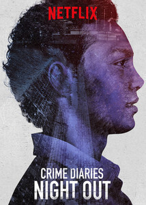 subtitrare Crime Diaries: Night Out - Sezonul 1