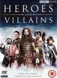 Subtitrare Heroes and Villains - Sezonul 1 (2007)