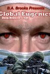 Subtitrare Global Eugenics: Using Medicine to Kill (2009)