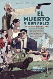 subtitrare The Dead Man and Being Happy / El muerto y ser feliz
