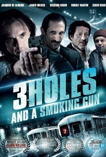 Subtitrare 3 Holes and a Smoking Gun (2015)