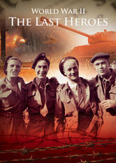 Subtitrare World War II: The Last Heroes - Sezonul 1 (2011)
