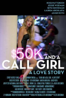 subtitrare $50K and a Call Girl: A Love Story