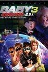 subtitrare Baby Geniuses: Baby Squad Investigators
