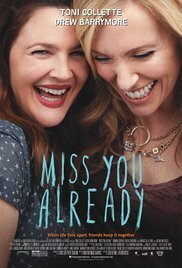 Subtitrare Miss You Already (2015)