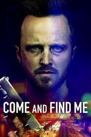 Subtitrare Come and Find Me (2016)