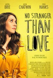 Subtitrare No Stranger Than Love (2015)