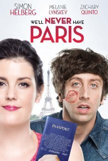 Subtitrare We'll Never Have Paris (2014)