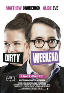 Subtitrare Dirty Weekend aka Un weekend nebun (2015)
