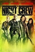 Subtitrare The Night Crew (2015)