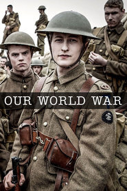 Subtitrare Our World War - Sezonul 1 (2014)