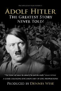 Subtitrare Adolf Hitler: The Greatest Story Never Told (2013)