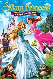 subtitrare The Swan Princess: A Royal Family Tale