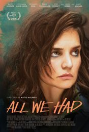 Subtitrare All We Had (2016)