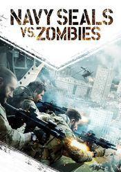 subtitrare Navy Seals vs. Zombies
