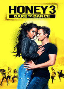 Subtitrare Honey 3: Dare to Dance (2016)