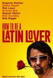 Subtitrare How to Be a Latin Lover (2017)
