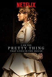 Subtitrare I Am the Pretty Thing That Lives in the House (2016)