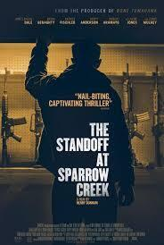 subtitrare The Standoff at Sparrow Creek