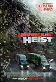 Subtitrare The Hurricane Heist (2018)