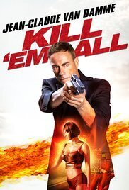 Subtitrare Kill'em All (2017)
