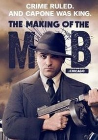 Subtitrare The Making of the Mob: Chicago - Sezonul 1 (2016)