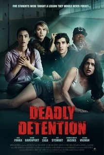 Subtitrare Deadly Detention (aka The Detained) (2017)