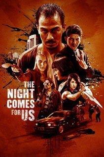 subtitrare The Night Comes for Us