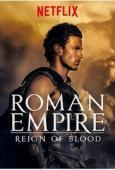 Subtitrare Roman Empire: Reign of Blood - Sezonul 3 (2016)