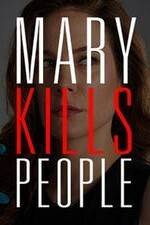 Subtitrare Mary Kills People - Sezonul 1 (2017)