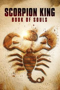 Subtitrare The Scorpion King: Book of Souls (2018)