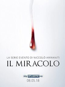 Subtitrare Il Miracolo (The Miracle) - Sezonul 1 (2018)