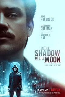 Subtitrare In the Shadow of the Moon (2019)