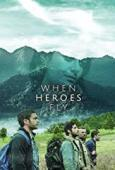 Subtitrare When Heroes Fly - Sezonul 1 (2018)