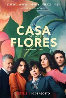 Subtitrare The House of Flowers (La casa de las flores) - Sezonul 2 (2018)